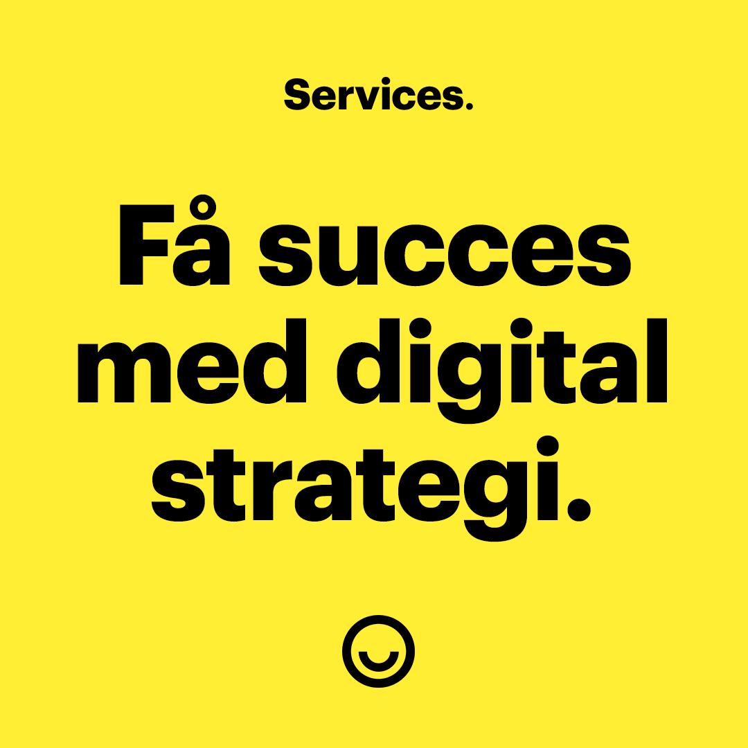 Få succes online med en digital strategi.